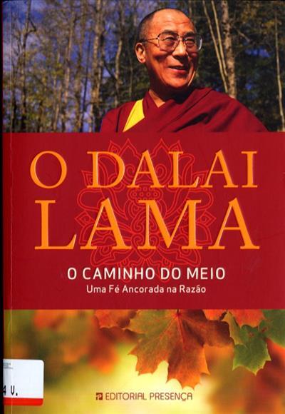 O caminho do meio (Sua Santidade o Dalai Lama)