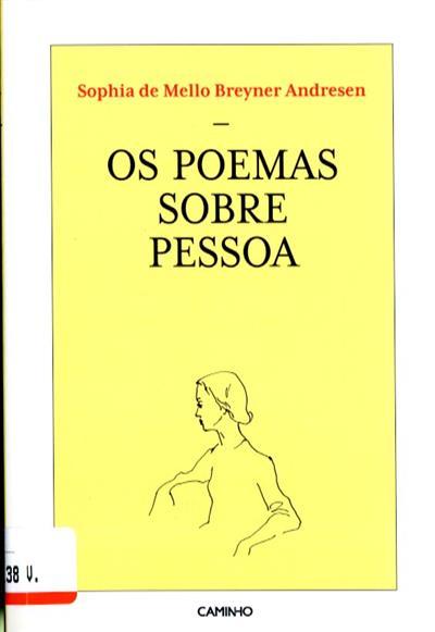 Os poemas sobre Pessoa (Sophia de Mello Breyner Andresen)