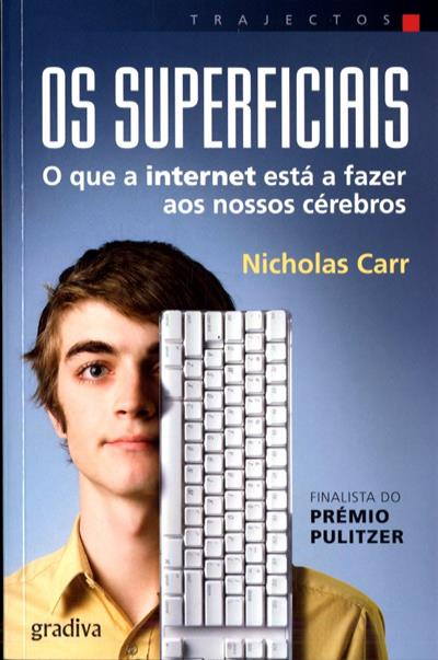 Os superficiais (Nicholas Carr)