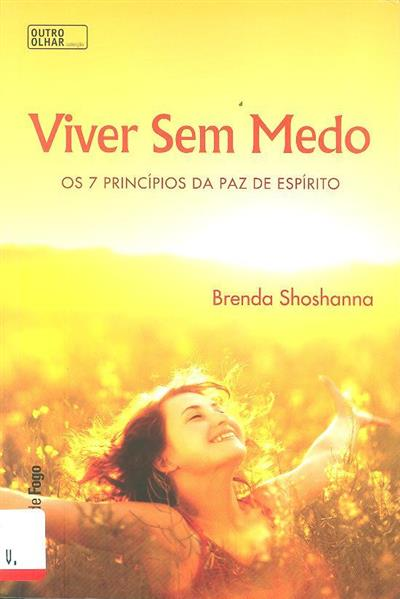 Viver sem medo (Brenda Shoshanna)