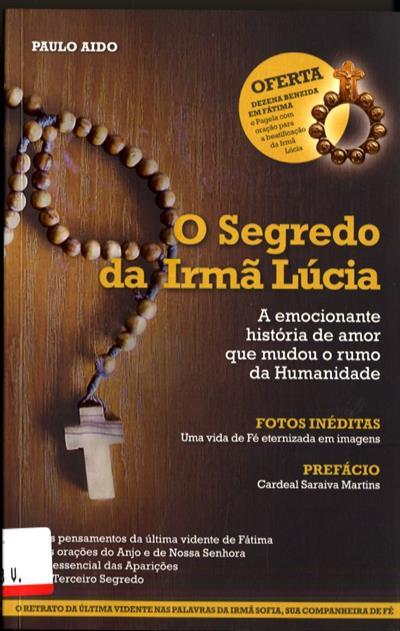 Osegredo da Irmã Lúcia (Paulo Aido)