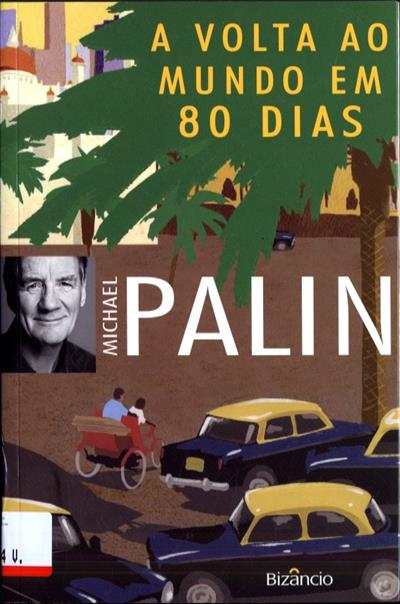 A volta ao mundo em 80 dias (Michael Palin)