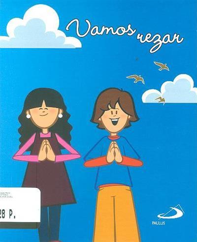 Vamos rezar (org. Paulus Editora)