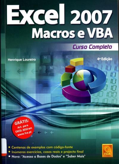 Excel 2007 macros & VBA (Henrique Loureiro)