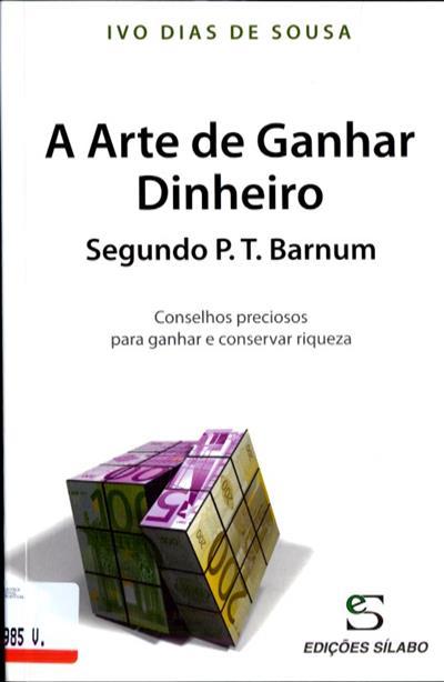 A arte de ganhar dinheiro (Ivo Dias de Sousa)
