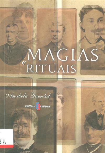 Magias e rituais (Anabela Quental)
