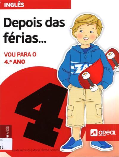 Depois das férias... vou para o 4º ano (Susana Almeida, Maria Teresa Gomes)