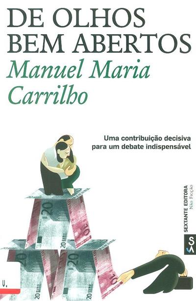 De olhos bem abertos (Manuel Maria Carrilho)