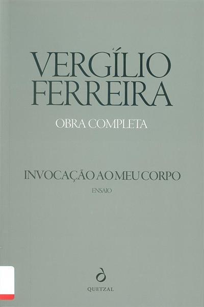Invocação ao meu corpo (Vergílio Ferreira)