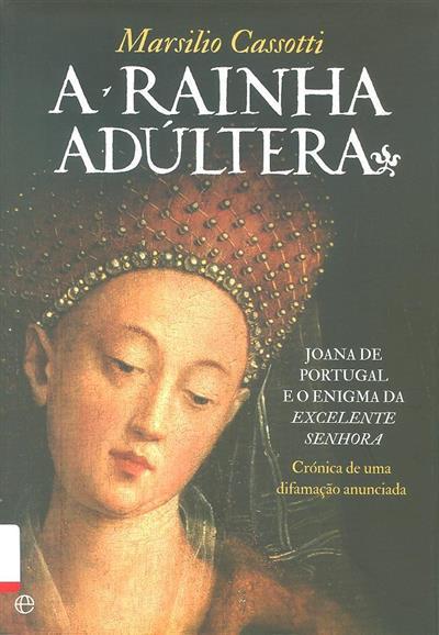 A rainha adúltera (Marsilio Cassotti)