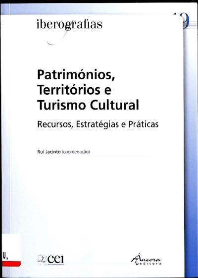 Patrimónios, territórios e turismo cultural (Anabela Sardo... [et al.])