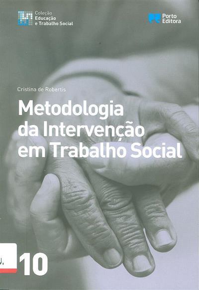 Metodologia da intervenção em trabalho social (Cristina de Robertis)