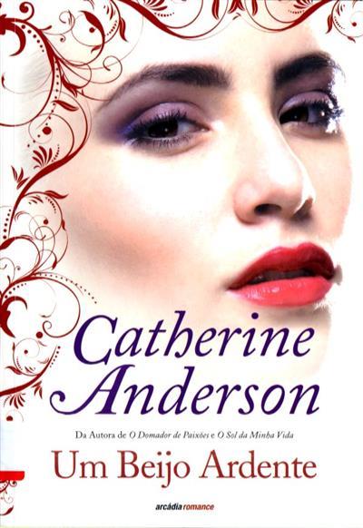 Um beijo ardente (Catherine Anderson)
