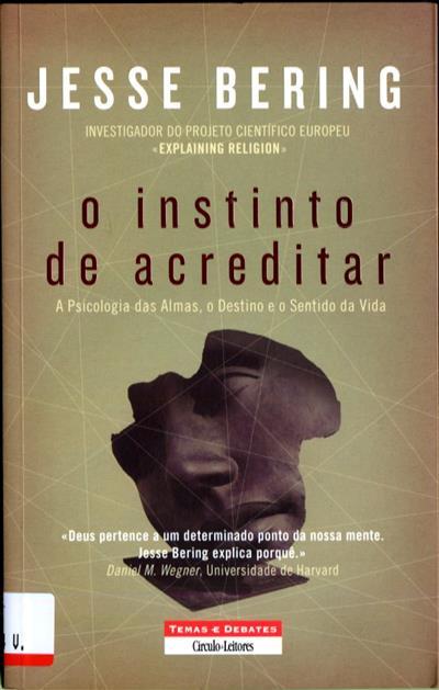 O instinto de acreditar (Jesse Bering)