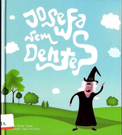 Josefa sem dentes (Carlos Cunha Torres)