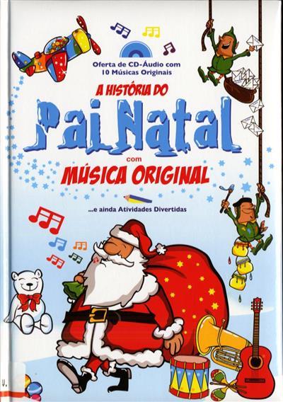 A história do pai natal com música original (Fernando Paulo Gomes, Luís Matos)