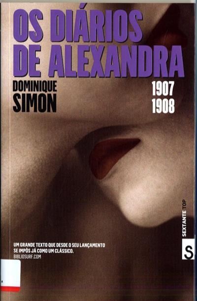 Os diários de Alexandra, 1907-1908 (Dominique Simon)