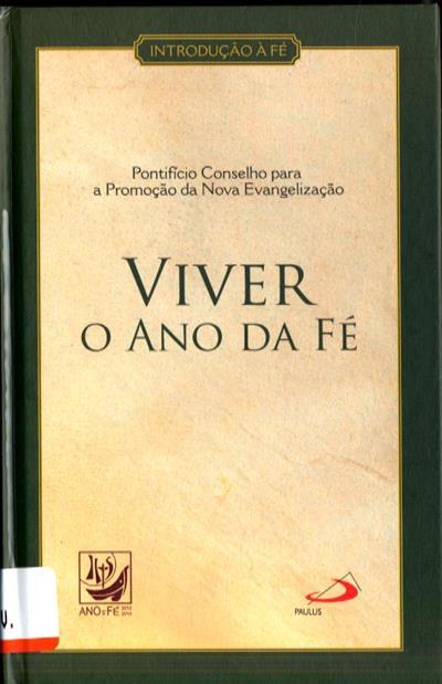 Viver o Ano da Fé (Pontifício Conselho para a Promoção da Nova Evangelização)