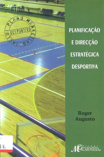 Planificação e direcção estratégica desportiva (Roger Augusto)