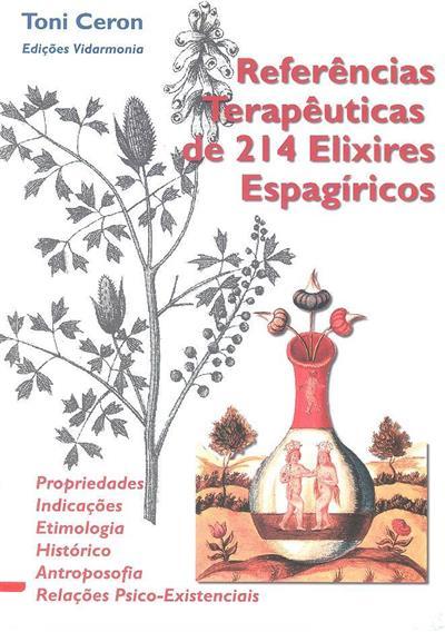 Referências terapêuticas de 214 elixires espagíricos (Toni Ceron)