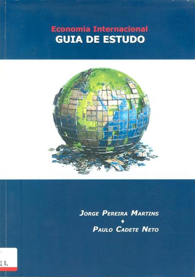 Economia internacional (Jorge Pereira Martins, Paulo Cadete Neto)