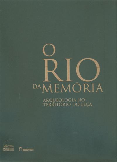 O rio da memória ([org.] Gabinete Municipal de Arqueologia e Historia)