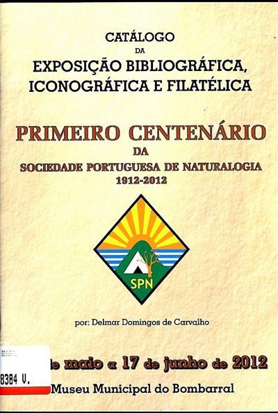 Primeiro centenário da Sociedade Portuguesa de Naturalogia (Delmar Domingos de Carvalho)