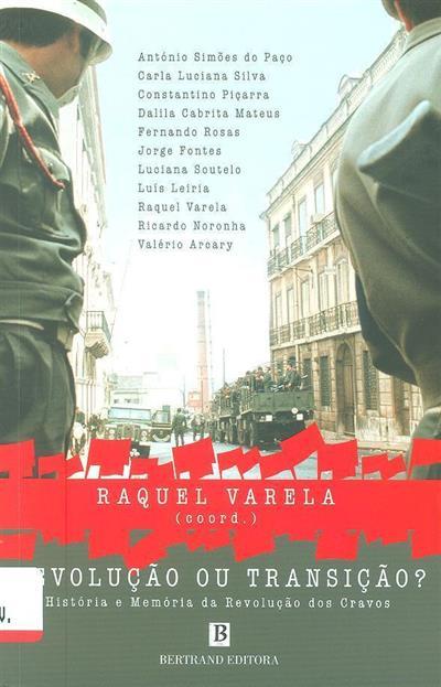 Revolução ou transição (coord. Raquel Varela)
