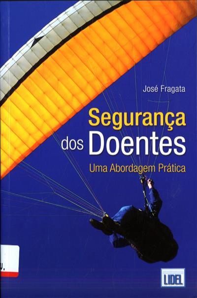 Segurança dos doentes (José Fragata)