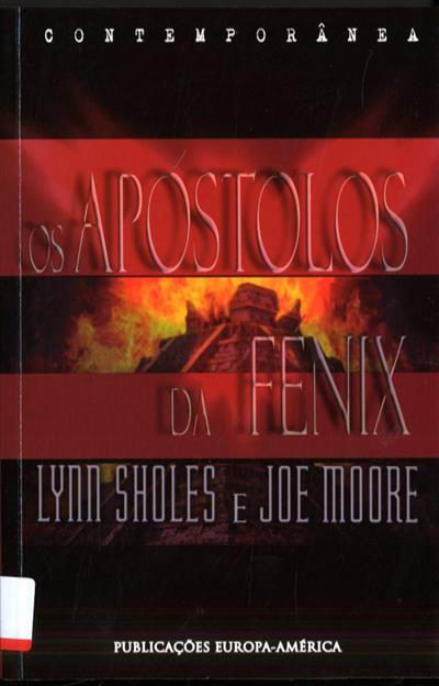 Os apóstolos da Fénix (Lynn Sholes, Joe Moore)