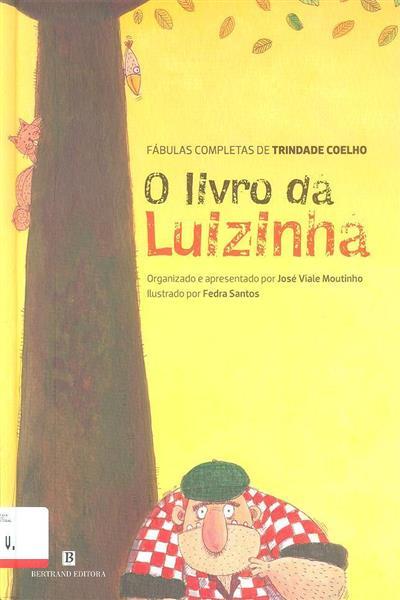 O livro da Luizinha (org. e apres. por José Viale Moutinho)