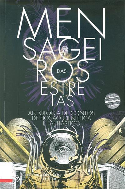 Mensageiros das estrelas (org. Adelaide Meira Serras, Duarte Patarra, Octávio dos Santos)