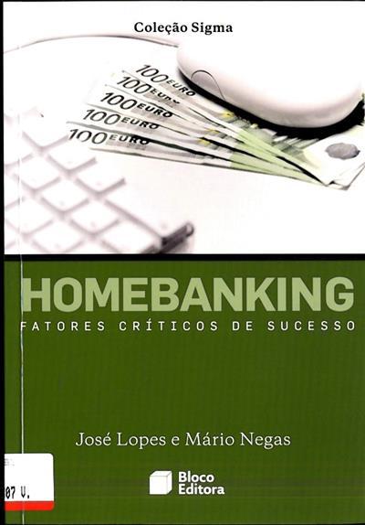 Homebanking (José Lopes, Mário Negas)
