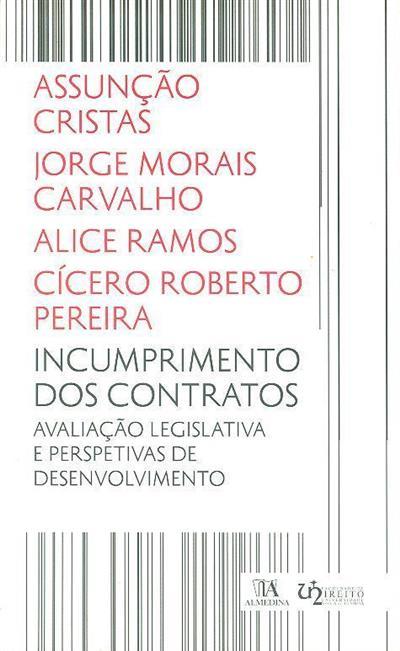 Incumprimento dos contratos (Assunção Cristas... [et al.])