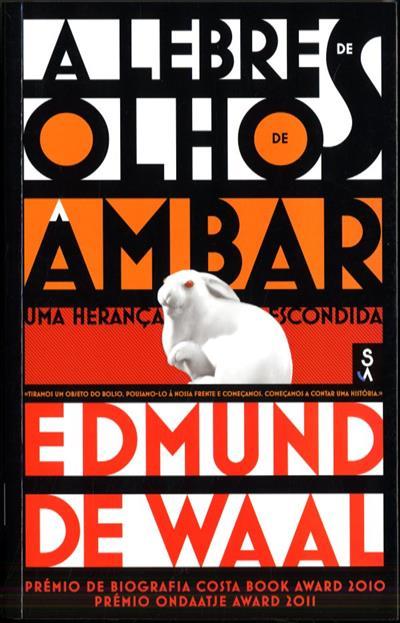 A  lebre de olhos de âmbar (Edmund de Waal)