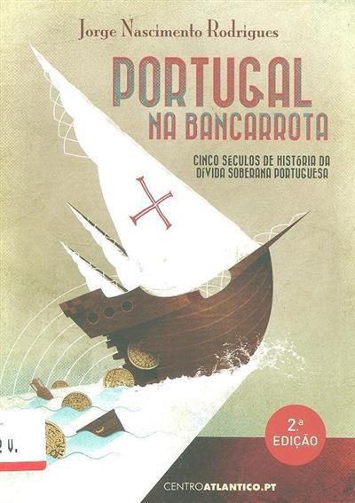 Portugal na bancarrota (Jorge Nascimento Rodrigues)