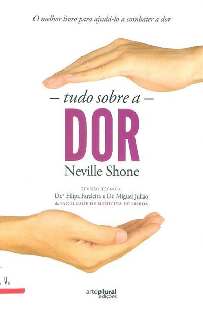Tudo sobre a dor (Neville Shone)