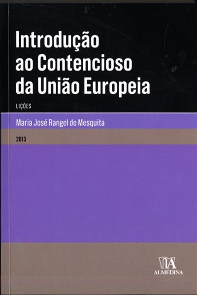 Introdução ao contencioso da União Europeia (Maria José Rangel Mesquita)