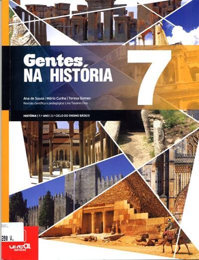 Gentes na história 7 (Ana de Sousa, Mário Cunha, Teresa Gomes)