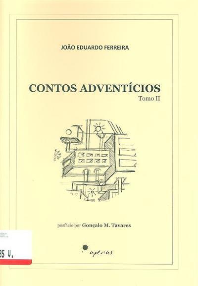 Contos adventícios (João Eduardo Ferreira)