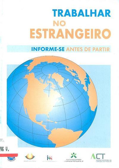 Trabalhar no estrangeiro (Direcção-Geral dos Assuntos Consulares e Comunidades Portuguesas... [et al.])