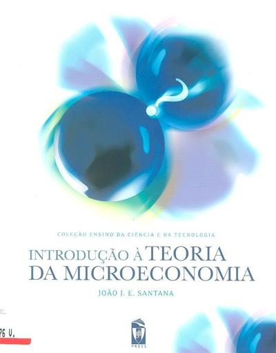 Introdução à teoria da microeconomia (João J. E. Santana)