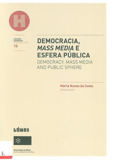 Democracia, mass media e esfera pública (org. Marta Nunes da)