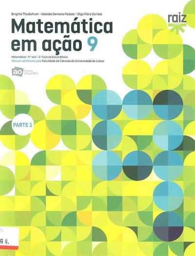Matemática em ação 9 (Brigette Thudichum, Iolanda Centeno Passos, Olga Flora Correia)