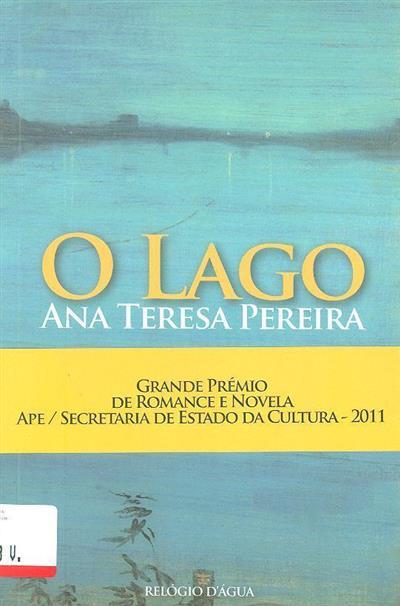 O lago (Ana Teresa Pereira)