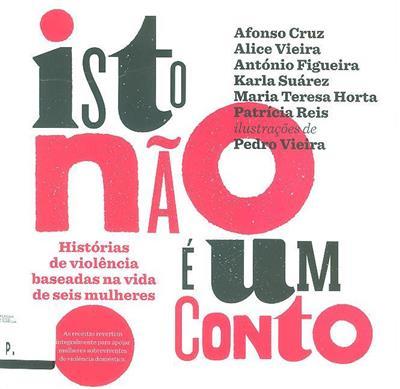 Isto não é um conto (Afonso Cruz... [et al.])