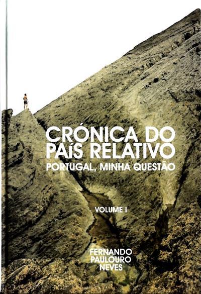 Crónica do país relativo (Fernando Paulouro Neves)