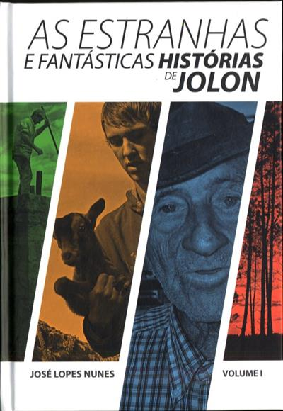 As estranhas e fantásticas histórias de Jolon (José Lopes Nunes)