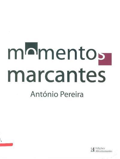 Momentos marcantes (António Pereira)