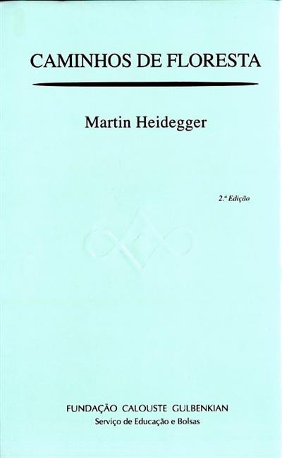 Caminhos de floresta (Martin Heidegger)